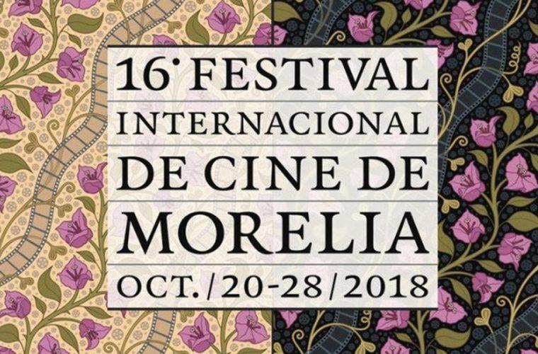 """Destacan """"calidad y variedad"""" de Festival de Morelia 2018"""