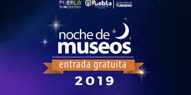 Participarán 25 espacios en la Noche de Museos 2019 en Puebla